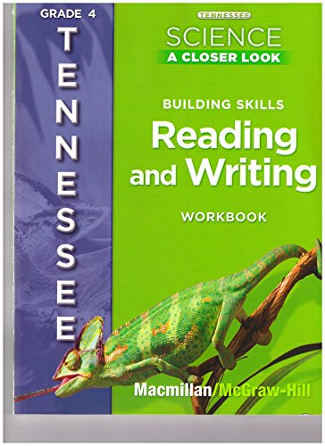 9780022877798: TN Science A Closer Look Building Skills Reading and Writing Workbook, grade 4