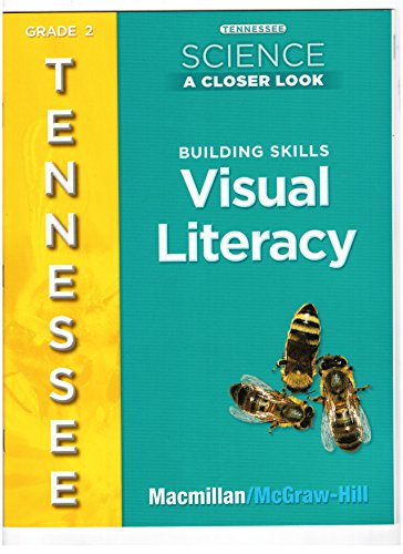 9780022878115: Tennessee Science A Closer Look, Grade 2 Tennessee Edition (Visual Literacy, Building Skills)