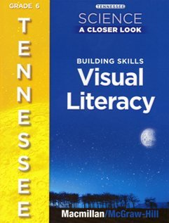 9780022878153: Tennessee Science a Closer Look building Skills Visual Literacy 6th grade (Answers in Blue beside the questions)