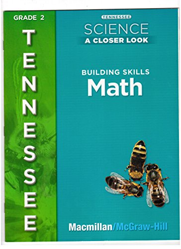 9780022878177: Tennessee Science Building Skills Math, Grade 2 (A Closer Look)