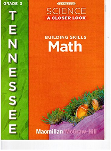 9780022878184: Tennessee Science, A Closer Look, Grade 3: Building Skills Math