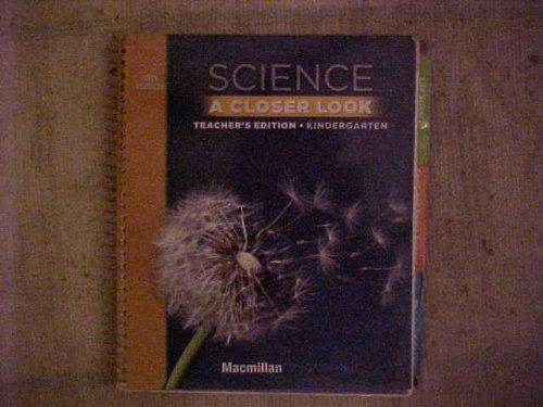 9780022879754: Science a Closer Look - Kindergarten, Teacher's Edition