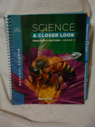 9780022879822: Science A Closer Look Teacher's Edition Grade 2 Physical Science (Science A Closer Look)