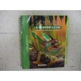 Science: A Closer Look, Grade 4, Teacher Edition, Life Science, Vol. 1: Hackett, Jay K.