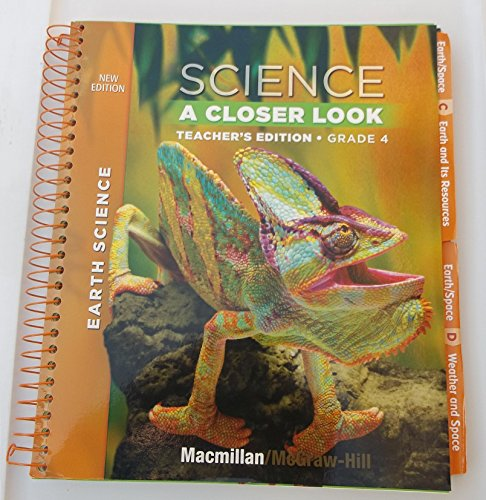 9780022879877: Science A Closer Look, Teachers Edition Grade 4 (McMillan McGraw Hill Earth Science -)