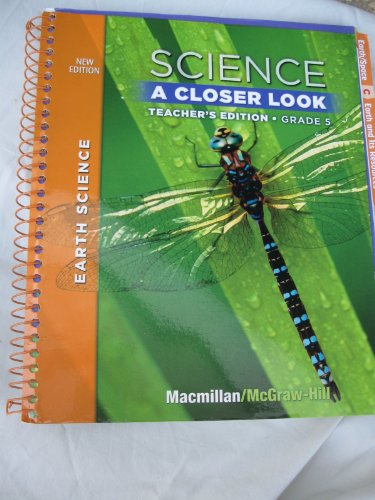 9780022879914: Science A Closer Look Teachers Edition Gr. 5 (McMillian McGraw Hill Earth Science)