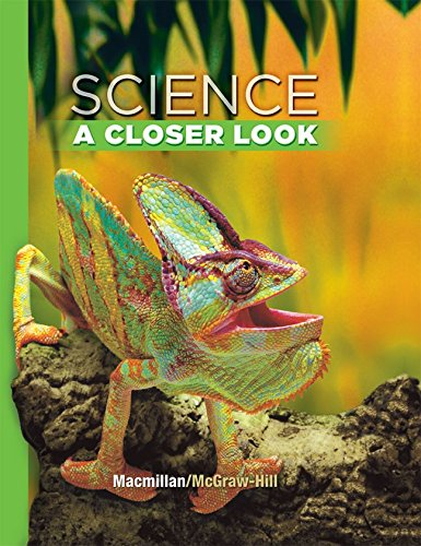 9780022880088: Science, A Closer Look, Grade 4, Student Edition (ELEMENTARY SCIENCE CLOSER LOOK)