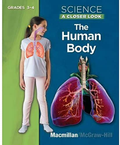 9780022880224: Science A Closer Look Grades 3-4 The Human Body