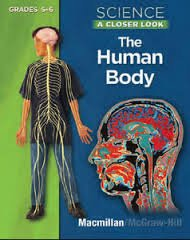 9780022880231: Science, A Closer Look, Grades 5-6, The Human Body Student Edition (ELEMENTARY SCIENCE CLOSER LOOK)