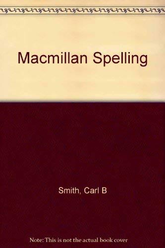9780022882303: Macmillan Spelling