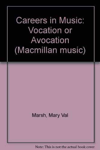 9780022930509: Careers in Music: Vocation or Avocation (Macmillan music)