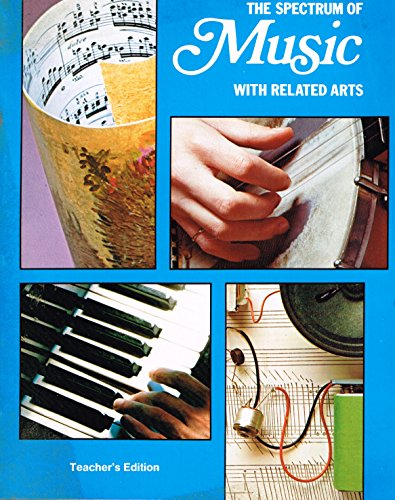 9780022932206: The Spectrum of Music with Related Arts (A Macmillan/Schirmer program)