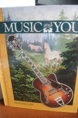 9780022934101: Music and You Level 6