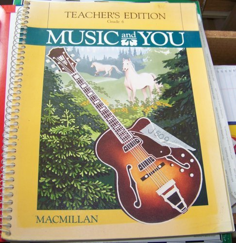 9780022934200: Music and You Grade 6 (Teacher's Edition)