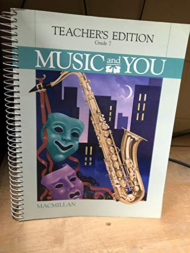 9780022934408: Music and You (Teacher's Edition, Grade 7)