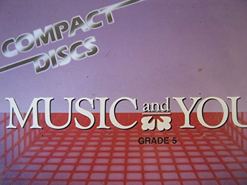 9780022939502: Music and You -Compact Discs -Grade 5