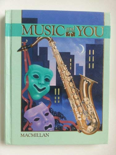 9780022950064: Music and You