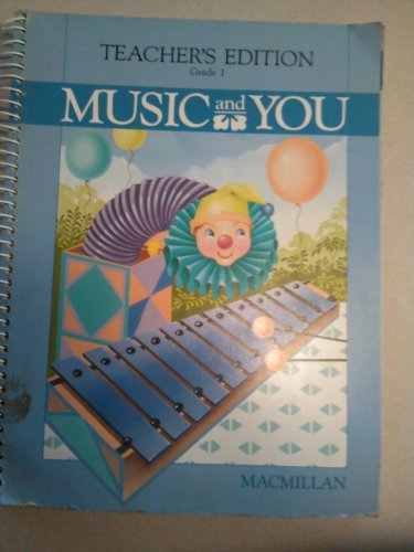 9780022950095: Music and You ~ Grade 1 Teacher's Edition