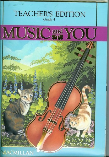 9780022950125: Music and You (Music and You, Grade 4)