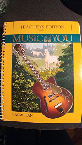 9780022950149: Music and You Teachers Edition Grade 6