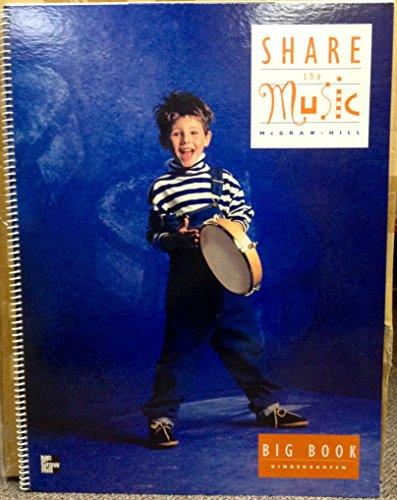 9780022950477: Kinder Big Bk Share the Music