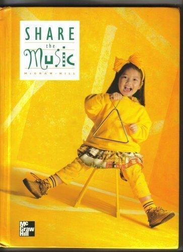 9780022950507: Share the Music, Grade 1