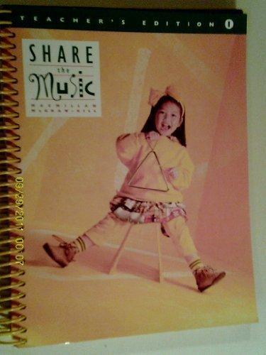 9780022950576: Share the Music - 1st Grade (Teacher's Edition)