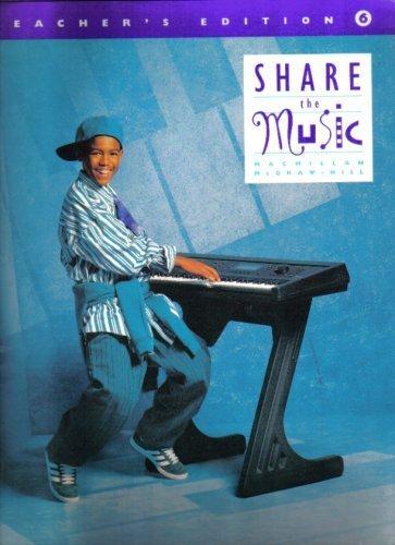 9780022950620: Share the Music Teacher's Edition Grades 1-6