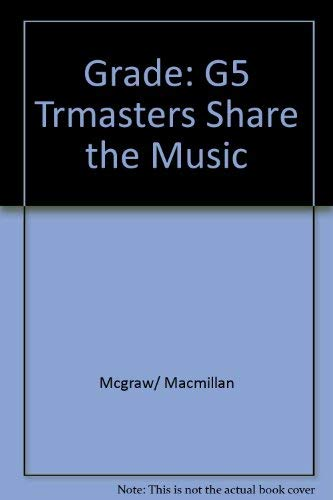 9780022950903: Grade: 5 Teacher's Resource masters Share the Music