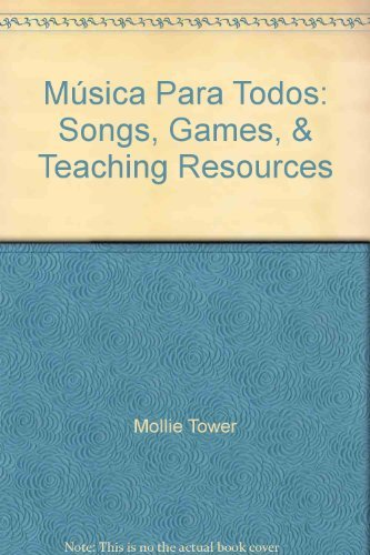 9780022951689: M�sica Para Todos: Songs, Games, & Teaching Resources