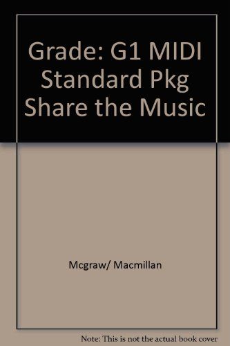 9780022951726: Grade: G1 MIDI Standard Pkg Share the Music