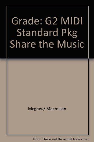 9780022951733: Grade: G2 MIDI Standard Pkg Share the Music