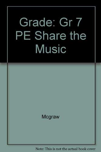9780022952211: Share the Music, Grade 7