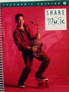 9780022952341: Share The Music Teacher's Edition, Grade 8