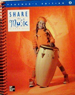9780022952839: Share The Music Teacher's Edition, Grade 5