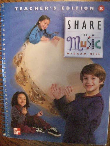 9780022953751: Share the Music, Grade K, Teacher's Edition