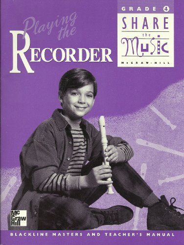 9780022954031: Playing the Recorder (Share the  Music, Grade 4)