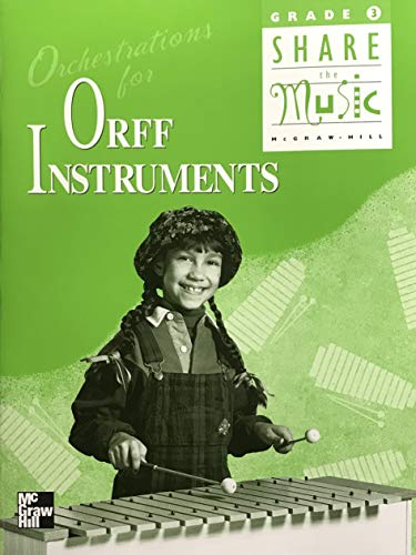 9780022954093: Orchestrations for Orff Instruments, Grade 3 (Share the Music)