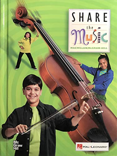9780022955656: Share the Music, Grade 3
