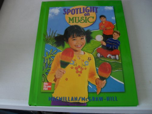 9780022956745: Spotlight on Music [Grade 1]