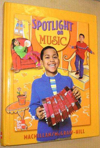 9780022956752: Spotlight on Music, Grade 2: Student Textbook
