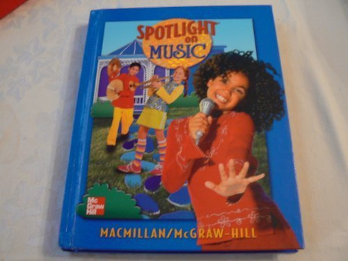 9780022956783: Spotlight on Music, Grade 5: Student Textbook