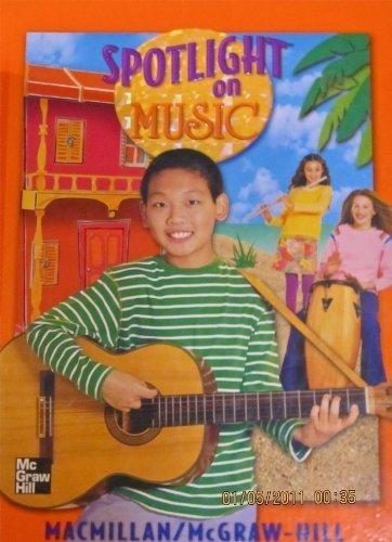 9780022956790: Spotlight on Music, Grade 6: Student Textbook