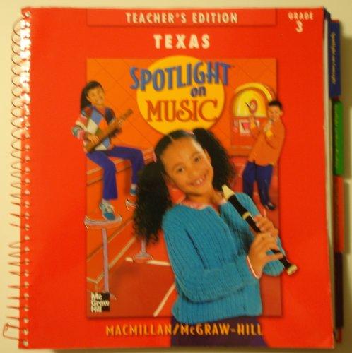 9780022957032: Spotlight on Music, Grade 3, Texas, Teacher's Edition