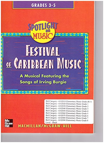 9780022958206: Festival of Caribbean Music Grades 3 - 5 (A Musical Featuring the songs of Irving Burgie 100 pages.)