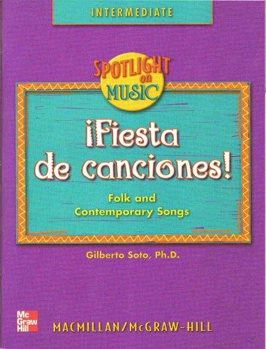 9780022958220: Spotlight on Music Fiesta De Canciones : Folk and Contemporary Songs Intermediate 3-6