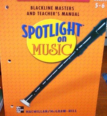 9780022958268: Spotlight on Music: Recorder (McGraw-Hill) (Blackline Maters & Teacher's Manual: Grades 5-6)