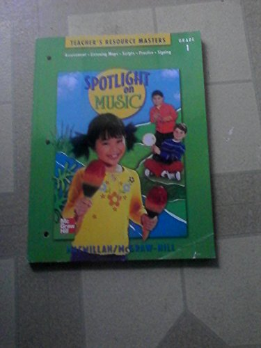9780022958312: Spotlight on Music (Teacher's Resource Masters, Grade 1)
