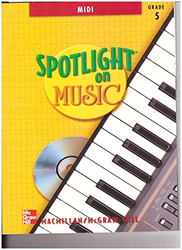 9780022958466: Spotlight on Music, Grade 5 - MIDI (with CD-ROM)