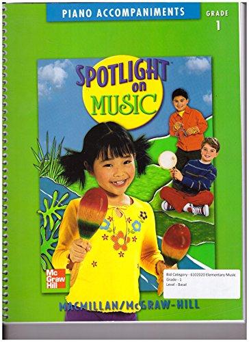 9780022958565: Spotlight on Music With Hal Leonard (Piano Accompaniments - Grade 1)